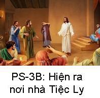 Suy Niệm Tin Mừng Chúa Nhật PS 3-B Bài 151-185 Anh em là những nhân của Đấng Phục Sinh